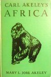 Carl Akeley's Africa