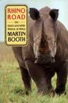 Rhino Road: The Black And White Rhinos Of Africa