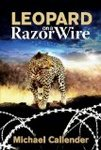 Leopard On A Razor Wire