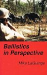 Ballistics In Perspective