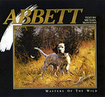 Robert Abbett: Masters Of The Wild