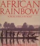 African Rainbow: Across Africa By Boat