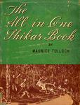 The All In One Shikar Book: An Everyday Guide To Field Sports In India
