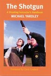 The Shotgun: A Shooting Instructor's Handbook