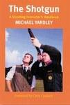 The Shotgun: A Shooting Instructor's Handbook
