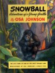Snowball: Adventures Of A Young Gorilla