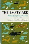 The Empty Ark: Travels In Search Of Vanishing Wildlife