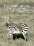 The South African Conservation Success Story