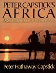 Peter Capstick's Africa: A Return To The Long Grass