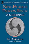 Nine-Headed Dragon River: Zen Journals 1969-1982