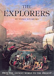 The Explorers: From The Ancient World Until The Present