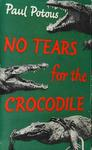 No Tears For The Crocodile