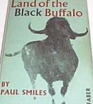Land Of The Black Buffalo