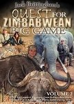 Jack Brittingham's Quest For Zimbabwean Big Game Vol. 2
