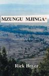 Mzungu Mjinga: Swahili For Crazy White Man