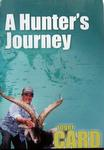 A Hunter's Journey