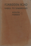 Forbidden Road: Kabul To Samarkand