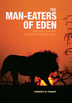 The Man-Eaters of Eden: Life And Death In Kruger National Park