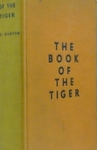 The Book Of The Tiger