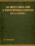The Great And Small Game Of Europe, Western And Northern Asia And America