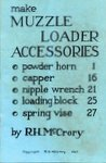 Make Muzzle-Loader Accessories: Powder Horn, Capper, Nipple Wrench, Loading Block, Spring Vise