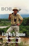 Bob: A Long Way To Zimbabwe