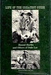 Life Of The Greatest Guide: Hound Stories And Others Of Dale Lee