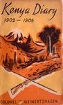 Kenya Diary 1902 - 1906