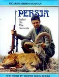 Persia: Safari On The Summits