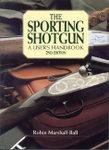 The Sporting Shotgun: A User's Handbook