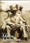 Robert C Ruark's  Africa Adventure