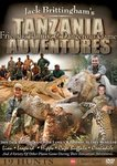 Jack Brittingham's Tanzania Adventures: Friends, Family And Dangerous Game