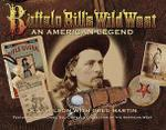 Buffalo Bill's Wild West: An American Legend