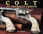 Colt: An American Legend