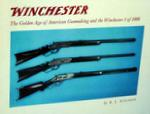 Winchester: The Golden Age Of American Gunmaking