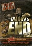 Shadows End: Trophy Seekers