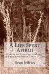 A Life Spent Afield