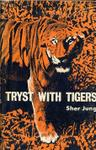 Tryst With Tigers