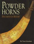 Powder Horns: Documents Of History
