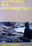Discoveries Of A Crocodile Man