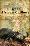 Great African Calibers