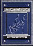 Hunting In The Sudan
