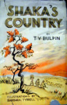 Shaka's Country: A Book Of Zululand