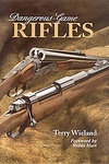 Dangerous Game Rifles