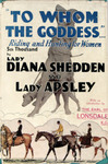 To Whom The Goddess: Hunting And Riding For Women