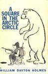 A Square In The Arctic Circle: An Alaskan Hunt