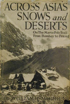 Across Asia's Snows And Deserts