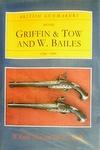 Great British Gunmakers: 1540 - 1740