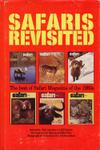 Safari Revisited: The Best Of Safari Magazine Of The 1980s