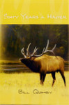Sixty Years A Hunter
